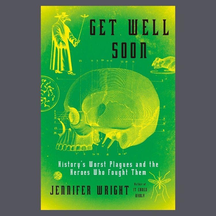 Get Well Soon, buku karya Jennifer Wright
